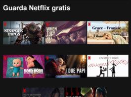 Guarda Netflix senza abbonamento
