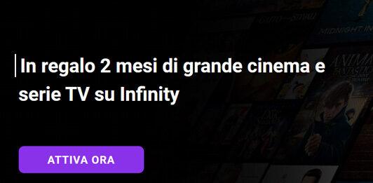 Codice Sconto Infinity - 2 Mesi di visione gratuita