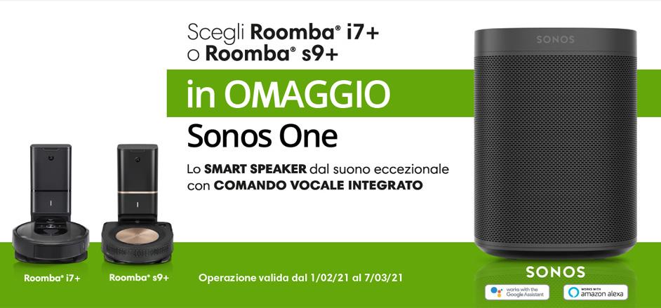 roomba iRobot - Acquista un i7+ o un s9+ e ricevi un Sonos One in omaggio