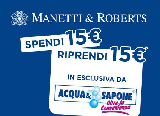 Manetti e Roberts - 15€ di Borotalco, Chilly e Acqua alle Rose gratis